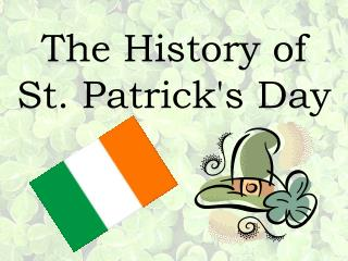 The History of  St. Patricks Day