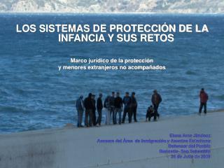 LOS SISTEMAS DE PROTECCIÓN DE LA INFANCIA Y SUS RETOS Marco jurídico de la protección