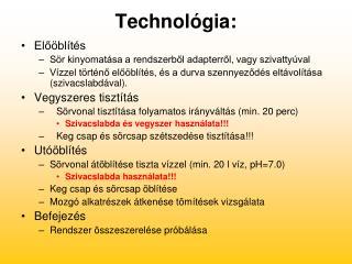 Technológia: