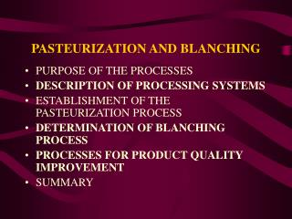 PASTEURIZATION AND BLANCHING