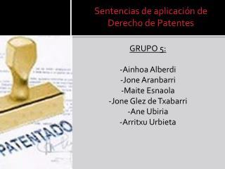 Sentencias de aplicación de Derecho de Patentes