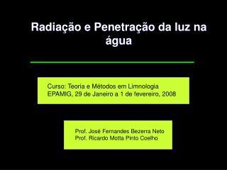 Radiação e Penetração da luz na água