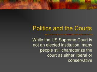 Politics and the Courts