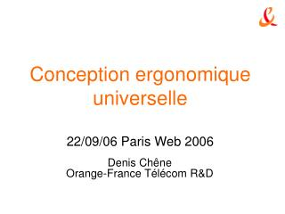 Conception ergonomique universelle 22/09/06 Paris Web 2006