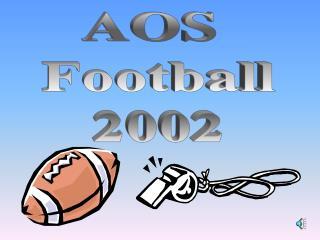 AOS  Football 2002