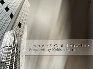 Leverage  Capital Structure