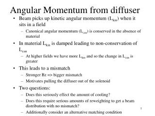 Angular Momentum from diffuser