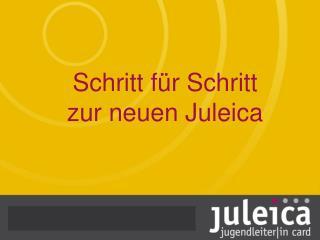Schritt für Schritt zur neuen Juleica