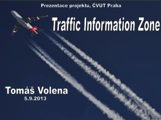 Traffic Information Zone