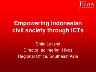 Empowering Indonesian civil society through ICTs