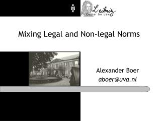 Mixing Legal and Non-legal Norms
