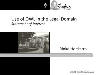 Use of OWL in the Legal Domain Statement of Interest