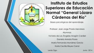 """Instituto de Estudios Superiores de Educación Normal """"General Lázaro Cárdenas del Río"""""""