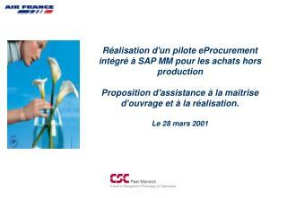 Réalisation d'un pilote eProcurement intégré à SAP MM pour les achats hors production