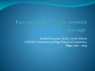 Face and Body classical cosmetic massage