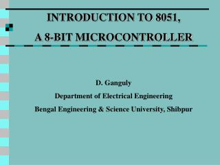 INTRODUCTION TO 8051,  A 8-BIT MICROCONTROLLER