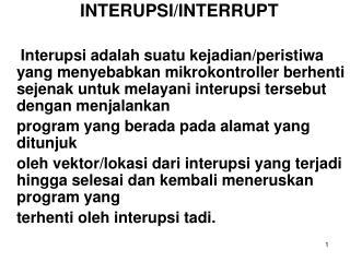 INTERUPSI/INTERRUPT
