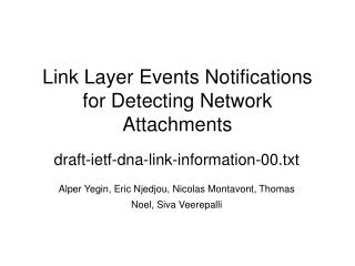 Link Layer Events Notifications for Detecting Network Attachments