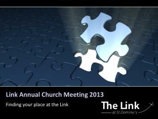 Link Annual Church Meeting 2013