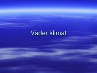 V�der klimat