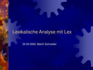 Lexikalische Analyse mit Lex