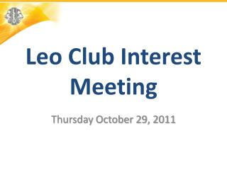 Leo Club Interest Meeting
