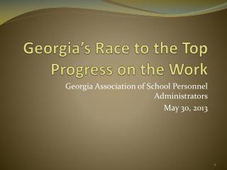 Georgia's Race to the Top Progress on the Work