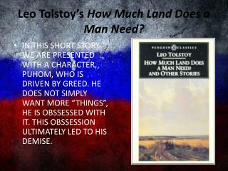 Leo Tolstoy's  How Much Land Does a Man Need?