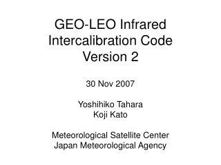 GEO-LEO Infrared Intercalibration Code  Version 2
