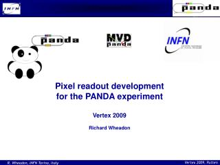Pixel readout development for the PANDA experiment Vertex 2009 Richard Wheadon