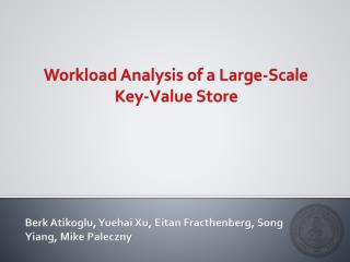 Workload Analysis of a Large-Scale Key-Value Store