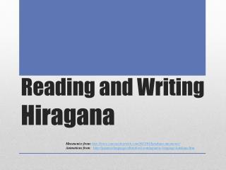 Reading and Writing  Hiragana