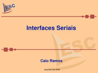 Interfaces Seriais