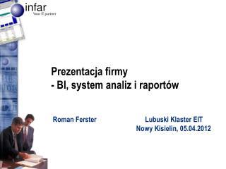 Prezentacja firmy - BI, system analiz i raportów