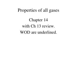 Properties of all gases