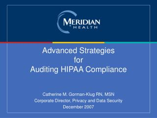 Advanced Strategies  for Auditing HIPAA Compliance