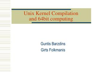 Unix Kernel Compilation and 64bit computing