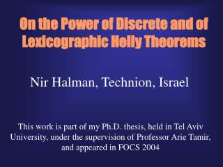 On the Power of Discrete and of Lexicographic Helly Theorems