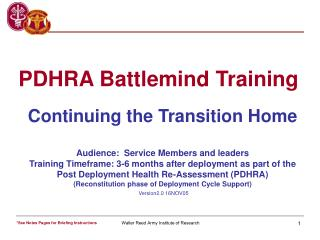 Continuing the Transition Home  Audience:  Service Members and leaders Training Timeframe: 3-6 months after deployment a
