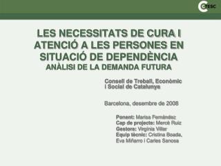 Consell de Treball, Econòmic i Social de Catalunya             Barcelona, desembre de 2008