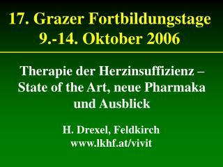 17. Grazer Fortbildungstage 9.-14. Oktober 2006