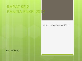RAPAT KE 2 PANITIA PNKPI 2012