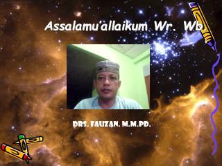 Assalamu'allaikum Wr. Wb.