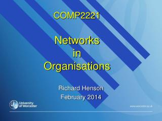 COMP2221 Networks  in   Organisations