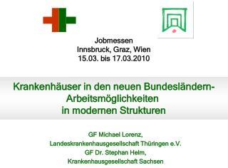 Jobmessen Innsbruck, Graz, Wien 15.03. bis 17.03.2010