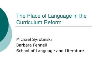 The Place of Language in the Curriculum Reform