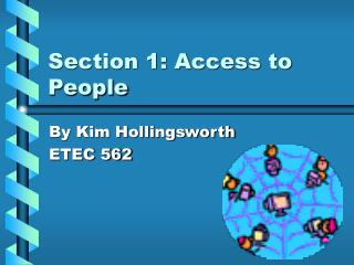 Section 1: Access to People