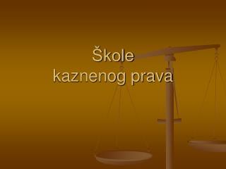 Škole kaznenog prava