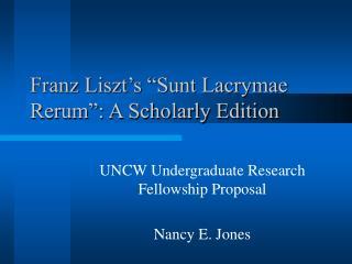 """Franz Liszt's """"Sunt Lacrymae Rerum"""": A Scholarly Edition"""