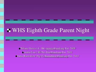 WHS Eighth Grade Parent Night